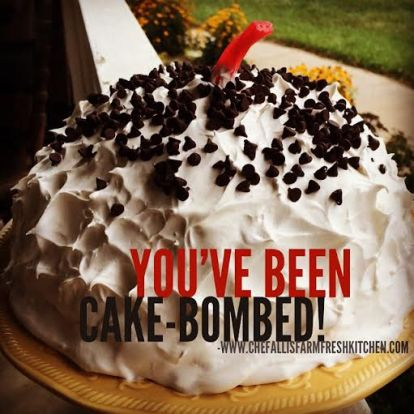 You've Been Cake Bombed!
