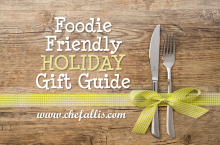 Foodie Friendly Gift Guide | Chef Alli's Farm Fresh Kitchen